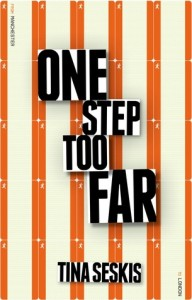 Review: One Step Too Far, Tina Seskis
