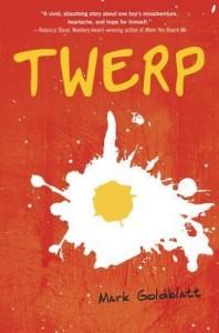Review: Twerp, Mark Goldblatt