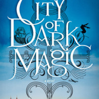 Review: City of Dark Magic, Magnus Flyte