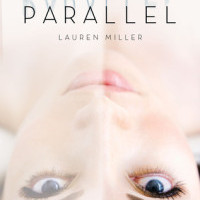 Review: Parallel, Lauren Miller