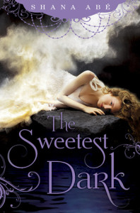 Review: The Sweetest Dark, Shana Abe