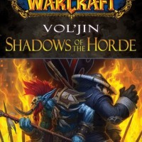 Review: Vol'jin: Shadows of the Horde, Michael A Stackpole