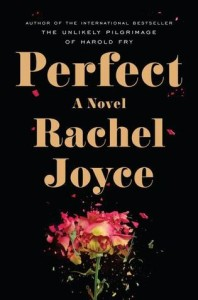 Review: Perfect, Rachel Joyce
