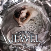 Review: The Jewel, Amy Ewing