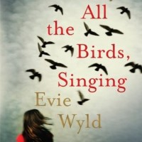 Review: All the Birds, Singing by Evie Wyld