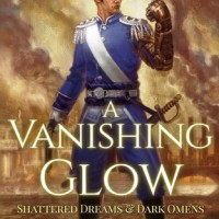 Review: A Vanishing Glow, Alexis Radcliff