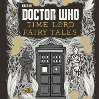 Review: Doctor Who: Time Lord Fairy Tales and Wit & Wisdom