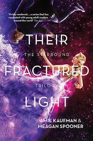 Review: Their Fractured Light, Amie Kaufman & Meagan Spooner - Tea in the Treetops