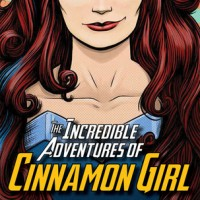 Review: The Incredible Adventures of Cinnamon Girl, Melissa Keil