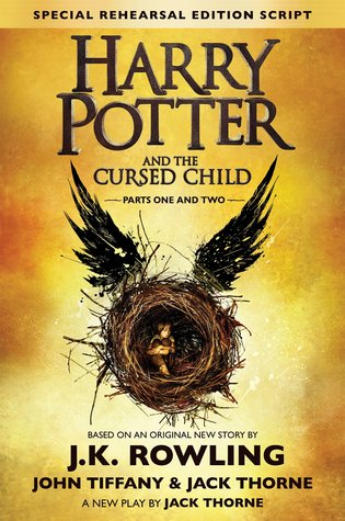 Harry Potter and the Cursed Child (Harry Potter, #8) by J.K. Rowling, John Tiffany, Jack Thorne