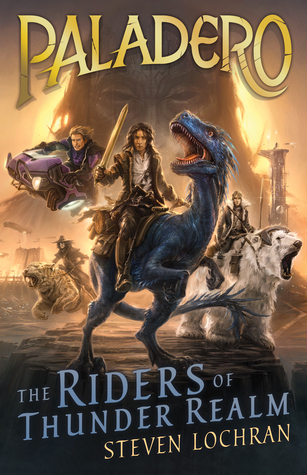 Review: The Riders of Thunder Realm, Steven Lochran