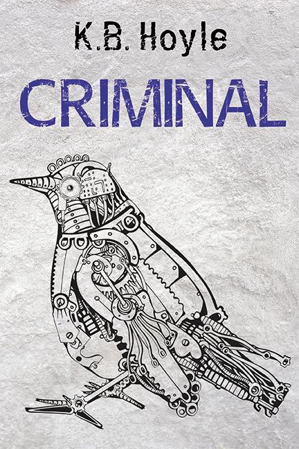 Criminal by KB Hoyle