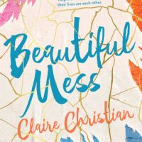 Review: Beautiful Mess, Claire Christian