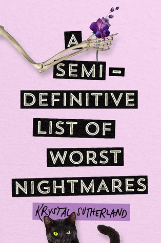 A Semi-Definitive List of Worst Nightmares by Krystal Sutherland