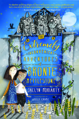 Review: The Extremely Inconvenient Adventures of Bronte Mettlestone, Jaclyn Moriarty